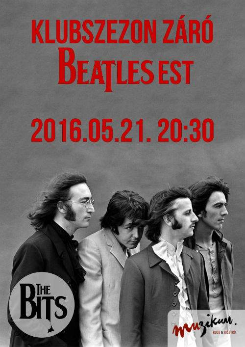 The Bits: Klubszezonzáró Beatles est